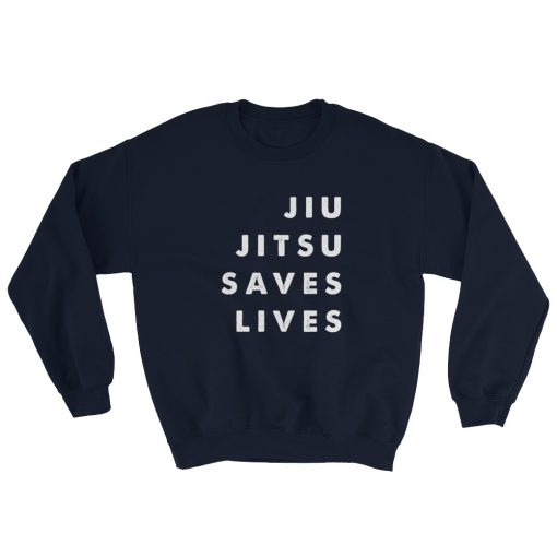 Jiu Jitsu Saves Lives Sweatshirt Navy