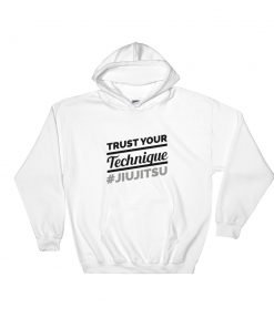 Trust Your Technique Hoodie White
