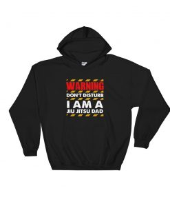 Warning Jiu Jitsu Dad Hoodie Black