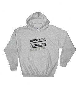 Trust Your Technique Hoodie Sport Grey