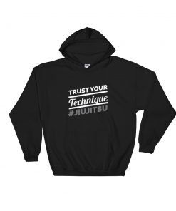 Trust Your Technique Hoodie Black