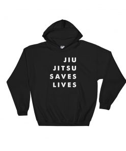 Jiu Jitsu Saves Lives Hoodie Black