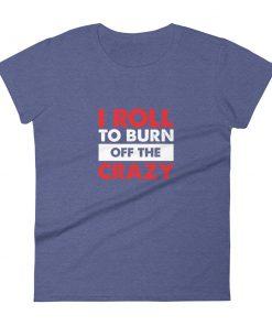 Burn the Crazy Women's T-Shirt Purple