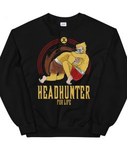 Headhunter for Life Sweatshirt Black