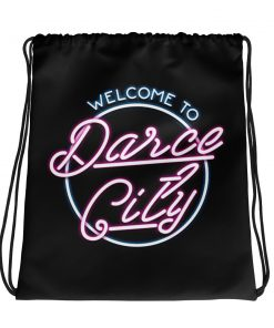 Welcome to darce city drawstring bag front