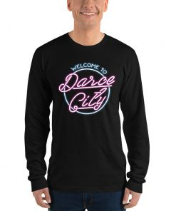 Welcome to Darce City Long Sleeve Shirt mockup