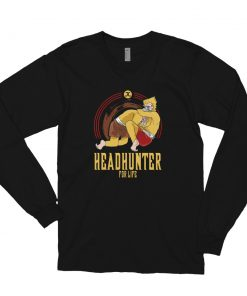 Headhunter for Life Long Sleeve Shirt Front