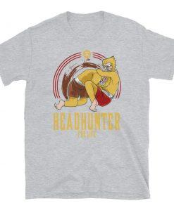 Headhunter for Life T-Shirt 10
