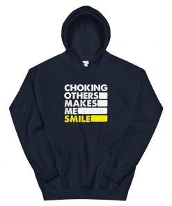 Choking Others Hoodie 7