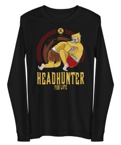 Headhunter for Life Long Sleeve Shirt 5